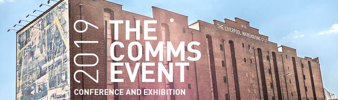 THE COMMS EVENT CONFERENCE AND EXHIBITION 2019   Foremarke Exhibitions